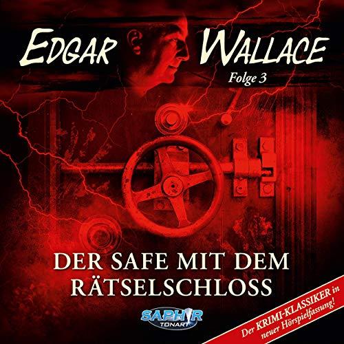 Der Safe mit dem Rätselschloss. Der Krimi-Klassiker in neuer Hörspielfassung  By  cover art