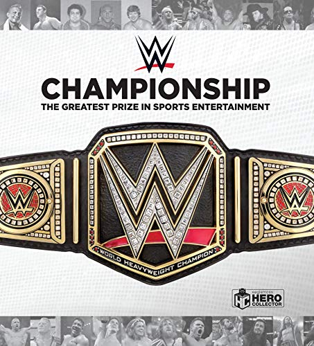 WWE Championship: The Greatest Prize in Sports Entertainment