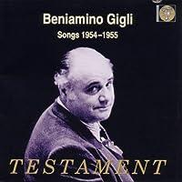 Songs 1954-55 by BENIAMINO GIGLI (1999-05-01)