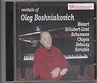 Recitals Of Oleg Boshniakovich