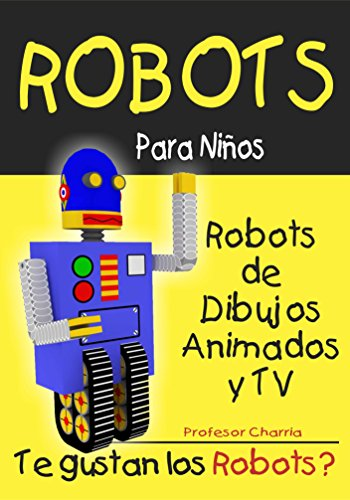Robots de Dibujos Animados y TV (Robots para Niños nº 3)