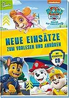 PAW Patrol: Neue Einsaetze zum Vorlesen und Anhoeren: 4 neue PAW-Patrol-Geschichten - Hoerfassung auf der beiliegenden CD (ab 3 Jahren)