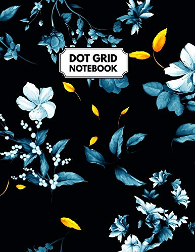 Dot Grid Notebook: Dotted Paper For Creative Journaling, Bullet Planner to Create Your Own Custom Journal, Blue Flowersの詳細を見る