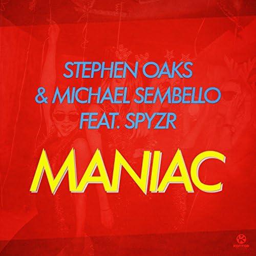Stephen Oaks & Michael Sembello feat. SPYZR