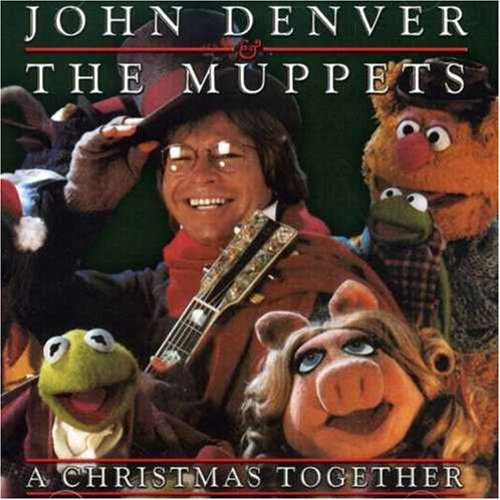 A Christmas Together By Muppets (Related Recordings),John Denver (0001-01-01)