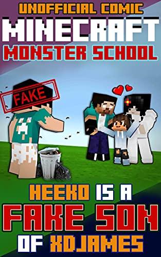 Minecraft: Monster School - HEEKO IS A FAKE SON OF XDJAMES: VERY SAD STORY (English Edition)