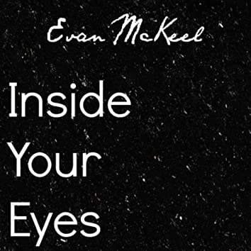 Inside Your Eyes