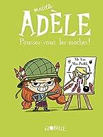 Mortelle Adèle, Tome 05 - Poussez-vous, les moches ! de M. TAN