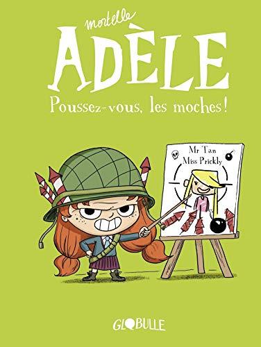 Mortelle Adèle, Tome 05: Poussez-vous, les moches !