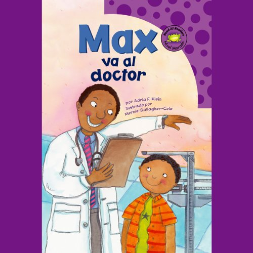 Max va al doctor (Max Goes to the Doctor) audiobook cover art