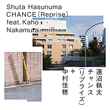 Chance feat. Kaho Nakamura Reprise