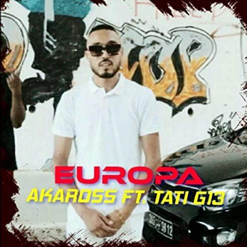 Akaross feat. Tati G13