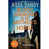 Blood Diamond in My Mother's House: A Shadow Files Thriller (The Shadow Files Thrillers)