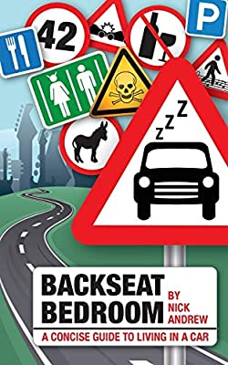 Backseat Bedroom: a concise guide to living in a car from Nickjitsu Publishing