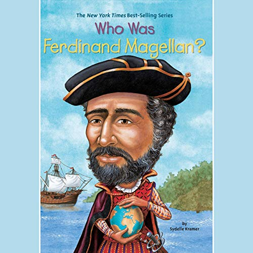 Who Was Ferdinand Magellan? audiobook cover art