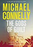 The Gods of Guilt (A Lincoln Lawyer Novel, Band 5) - Michael Connelly