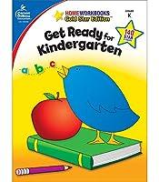 Get Ready for Kindergarten: Grade K, Gold Star Edition (Homeworkbooks)