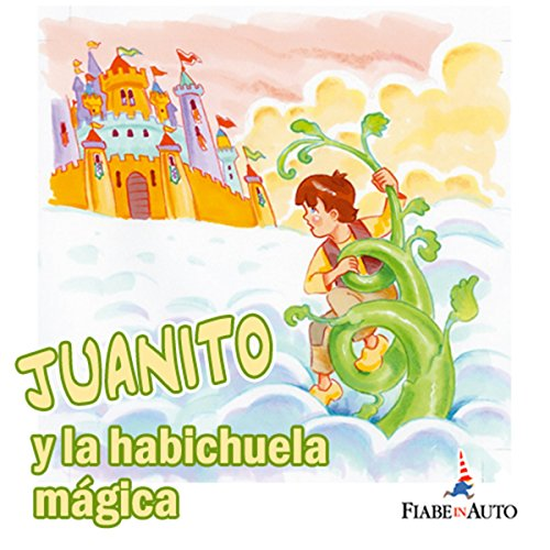 Juanito y la habichuela mágica (Spanish Edition) Titelbild