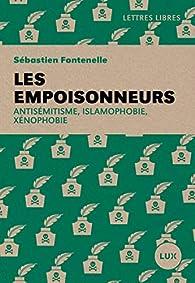 Les empoisonneurs par Sébastien Fontenelle