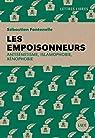 Les empoisonneurs : Antisémitisme, islamophobie, xénophobie par Fontenelle