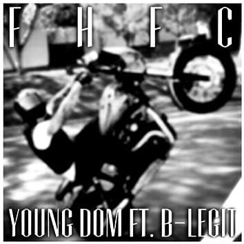 FHFC (feat. B-Legit)