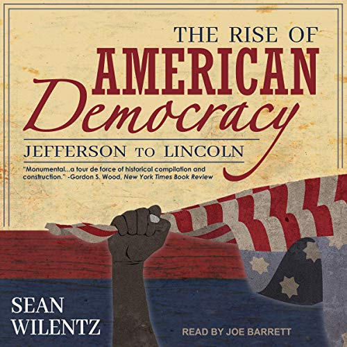 The Rise of American Democracy cover art