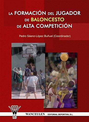 La formación del jugador de baloncesto de alta competición