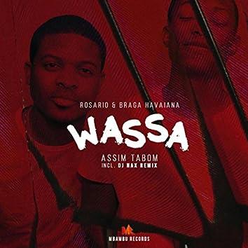 Wassa (Assim Ta Bom)