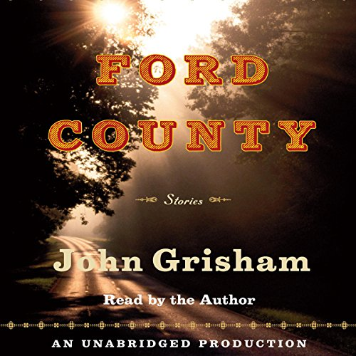 Ford County     Stories              By:                                                                                                                                 John Grisham                               Narrated by:                                                                                                                                 John Grisham                      Length: 8 hrs and 42 mins     671 ratings     Overall 3.9