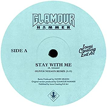 Stay With Me (Oliver Nelson Remix)