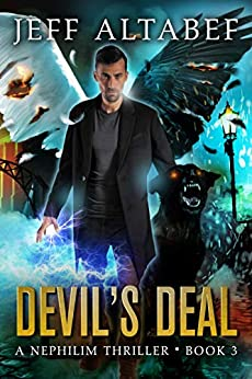 Devil's Deal: A Gripping Supernatural Thriller (A Nephilim Thriller Book 3) by [Jeff Altabef, Lane Diamond, Kimberly Goebel]
