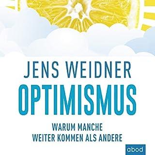 Optimismus: Warum manche weiter kommen als andere Titelbild