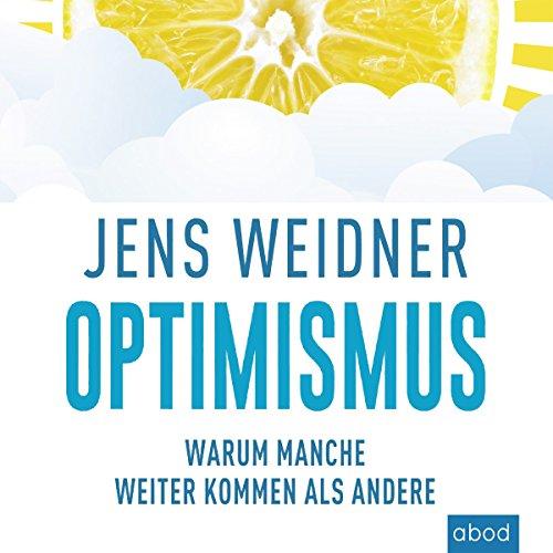Optimismus: Warum manche weiter kommen als andere audiobook cover art