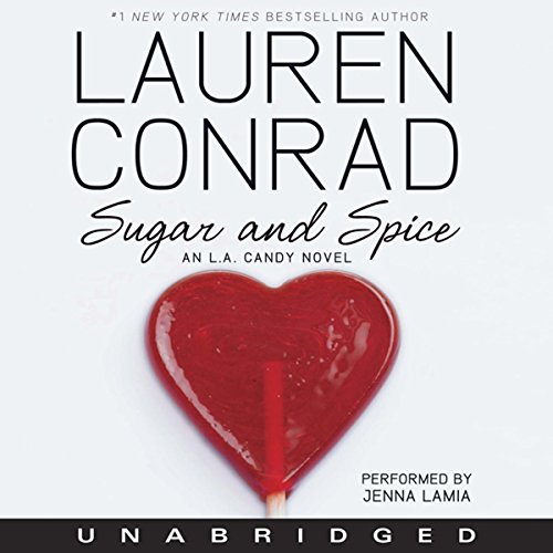 Couverture de Sugar and Spice: An L.A. Candy Novel