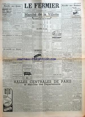 FERMIER (LE) [No 39] du 15/05/1952 - MARCHES AUX GRAINS GRAINS - FARINES GRAINES FOURRAGERES PAILLES - FOURRAGES LEGUMES SECS LAINES FOIRE COMMERCIALE DE TOURS 10 MAI LES MARCHES AUX CHEVAUX PRIX-COURANT POIDS VIF MOUVEMENT DES ABATTOIRS MARCHE DE LA