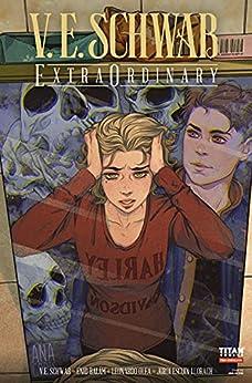 V. E. Schwab's ExtraOrdinary #1 by [V. E. Schwab, Enid Balám]