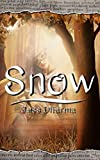 Snow (Princesas sin tanto cuento)