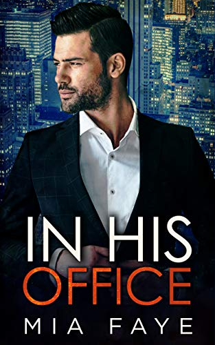 In His Office: Ein Enemies to Lovers - Liebesroman