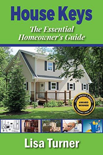 House Keys: The Essential Homeowner's Guide by Lisa Turner ebook deal