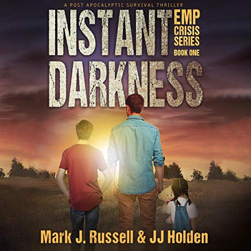 Instant Darkness: A Post Apocalyptic Survival Thriller audiobook cover art