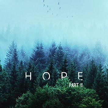 Hope Part II