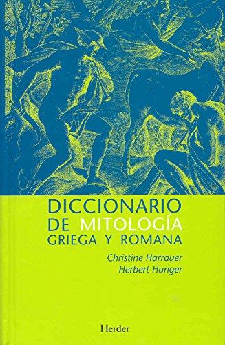 Diccionario de mitología griega y romana. Con referencias