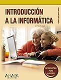 Introducción a la Informática (Informática Para Mayores)