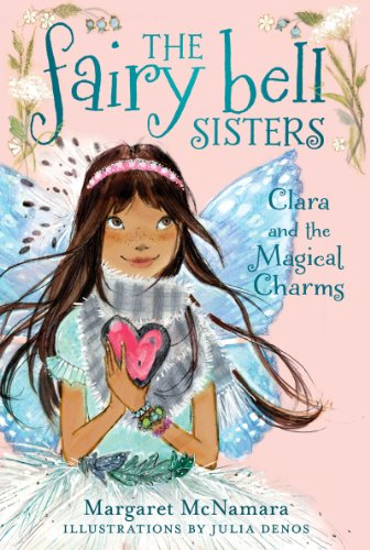 The Fairy Bell Sisters #4: Clara and the Magical Charms (The Fairy Bell Sisters series) (English Edition)