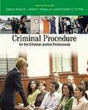 "Bundle: Criminal Procedure for the Criminal Justice Professional, 10th + WebTutor""¢ ToolBox for Blackboard Printed Access Card"