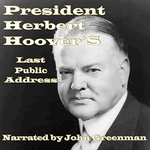 President Herbert Hoover's Last Public Address audiobook cover art