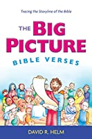 The Big Picture Bible Versus: Tracing the Storyline of the Bible