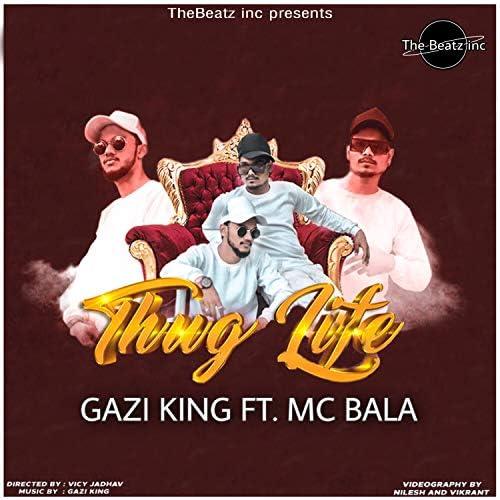 Bala & Gazi King
