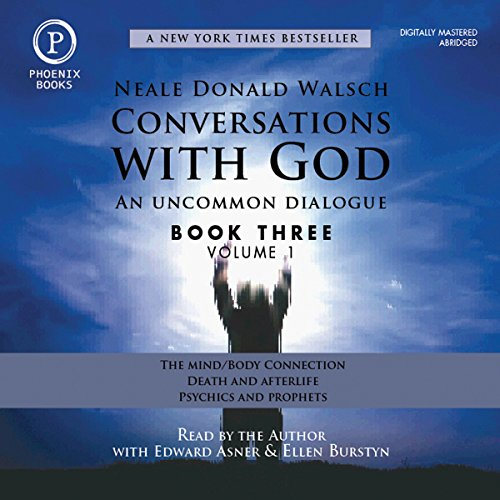 Conversations with God - An Uncommon Dialogue: Book 3, Volume 1 cover art