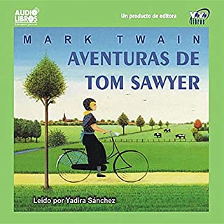Aventuras de Tom Sawyer [The Adventures of Tom Sawyer] audiobook cover art